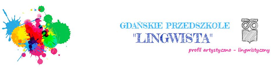 """Gdańskie Przedszkole """"Lingwista"""""""